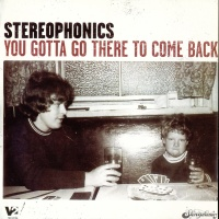 The Stereophonics - I'm Alright (You Gotta Go There To Come Back)