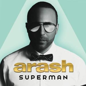 Arash - She Makes Me Go