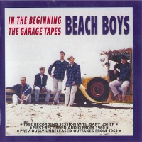 In The Beginning/The Garage Tapes (CD 1)