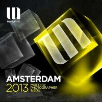Monster Tunes Amsterdam 2013 (Mixed By Photographer & Edu)