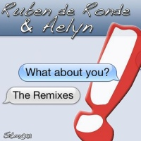 Aelyn & Ruben de Ronde - What About You (The Madison Remix)