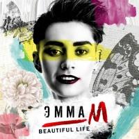 Эмма М - Beautiful life