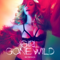 Girl Gone Wild (Remixes) (EP)