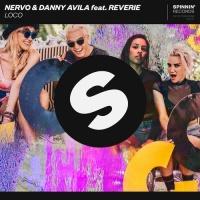Nervo x Danny Avila feat. Reverie - LOCO