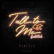 Goldfish - Talk To Me (Mr. Belt & Wezol Remix)