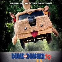 Dumb and Dumber To (Original Motion Picture Soundtrack)