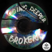 Going Deeper - Broken